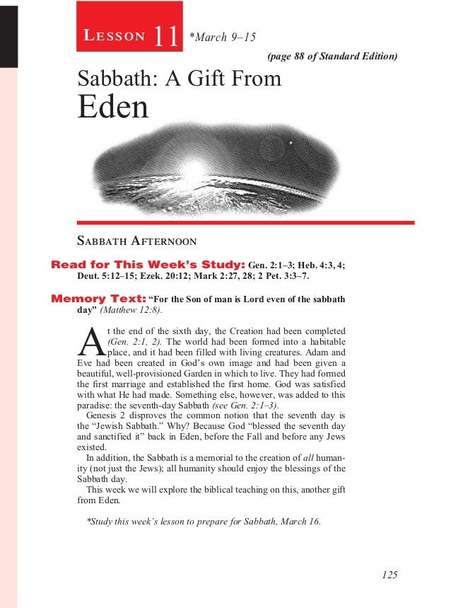 Lesson            11 *March 9–15                 (page 88 of Standard Edition)     Sabbath: A Gift From     Eden     Sabba...