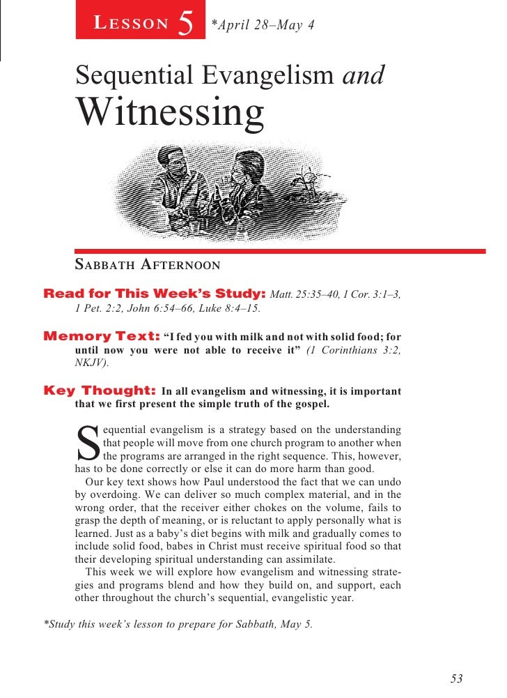 Lesson          5      *April 28–May 4      Sequential Evangelism and      Witnessing              Sabbath AfternoonR...