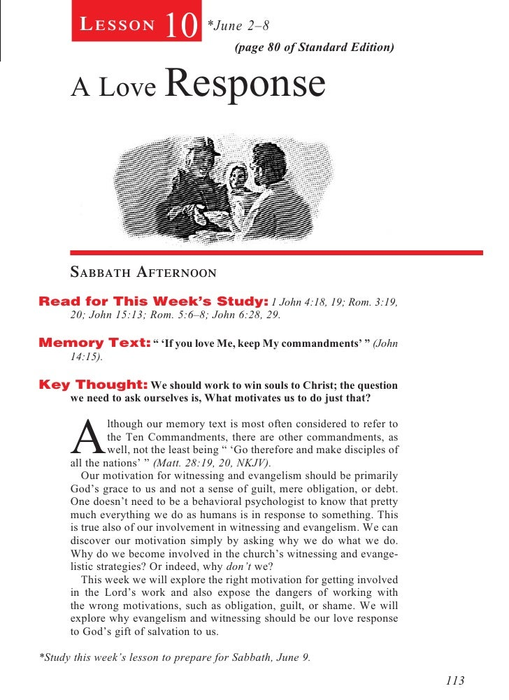 Lesson            10 *June 2–8    (page 80 of Standard Edition)      A Love Response              Sabbath Afternoon...