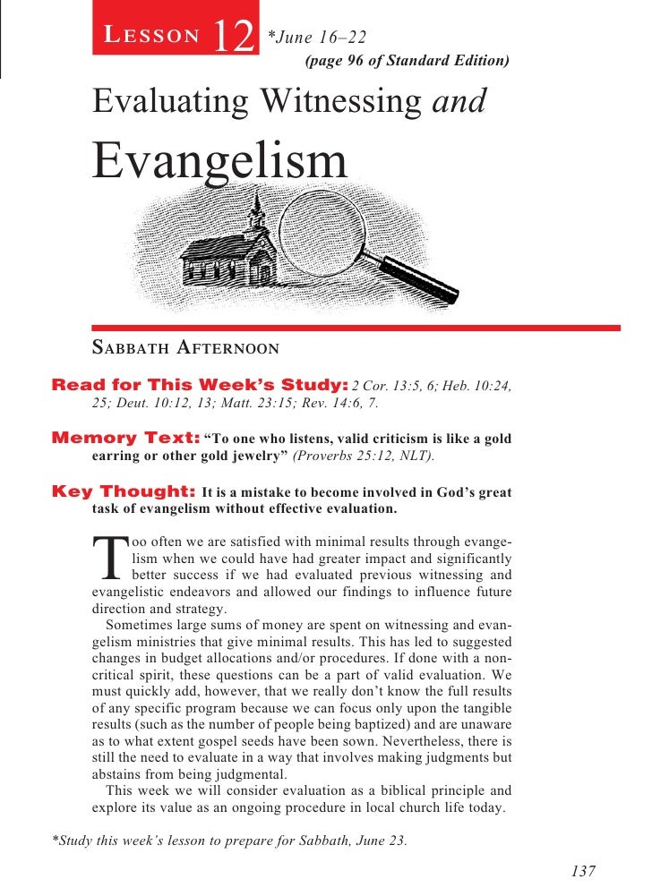 Lesson           12 *June 16–22  (page 96 of Standard Edition)      Evaluating Witnessing and      Evangelism      Sabbath...