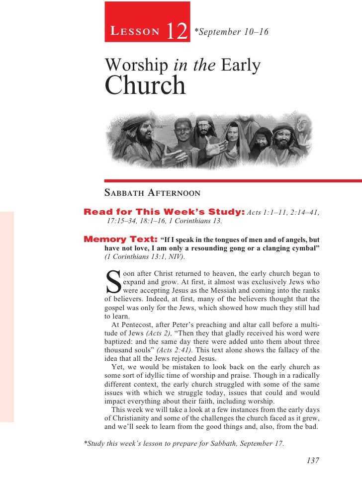 Lesson           12 *September 10–16      Worship in the Early      Church      sabbath afternoonRead for This Week's Stud...