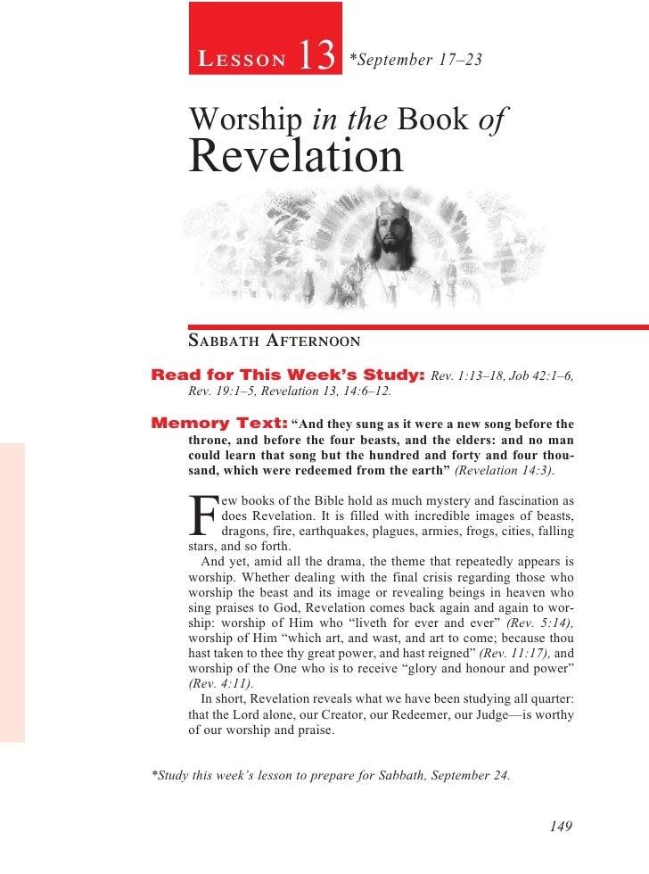 Lesson            13 *September 17–23      Worship in the Book of      Revelation      sabbath afternoonRead for This Week...