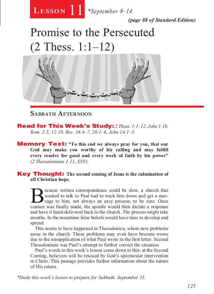 Lesson           11 *September 8–14              (page 88 of Standard Edition)      Promise to the Persecuted      (2 Thes...