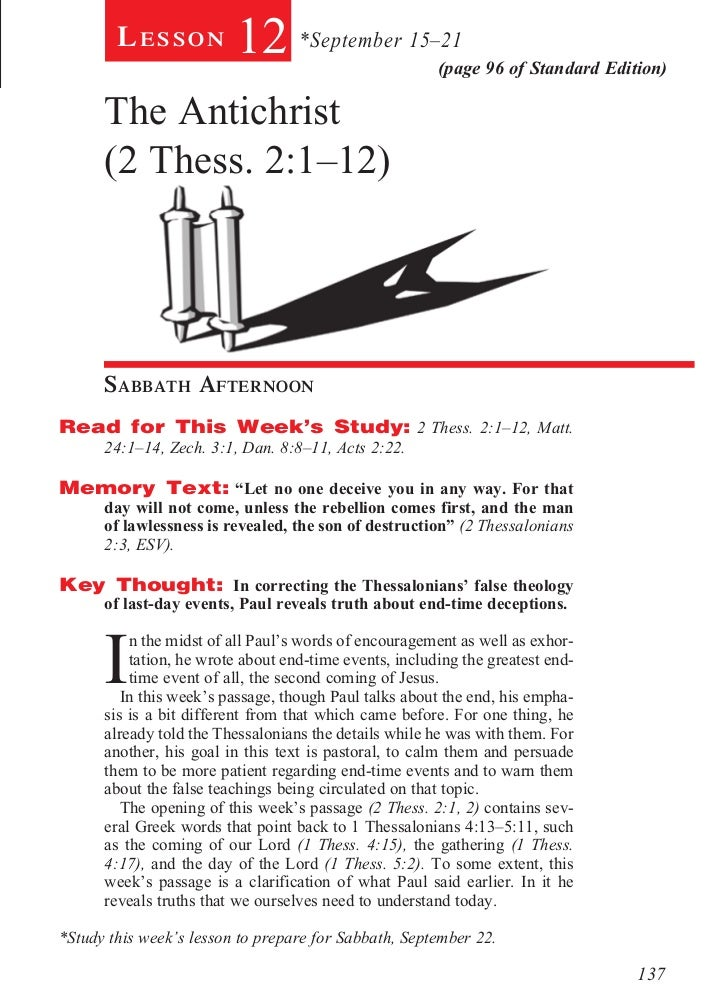 Lesson           12 *September 15–21            (page 96 of Standard Edition)      The Antichrist      (2 Thess. 2:1–12)  ...