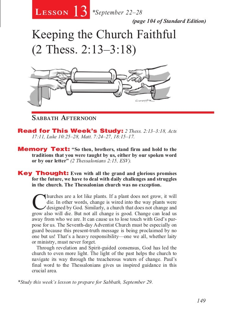 Lesson          13 *September 22–28           (page 104 of Standard Edition)      Keeping the Church Faithful      (2 Thes...