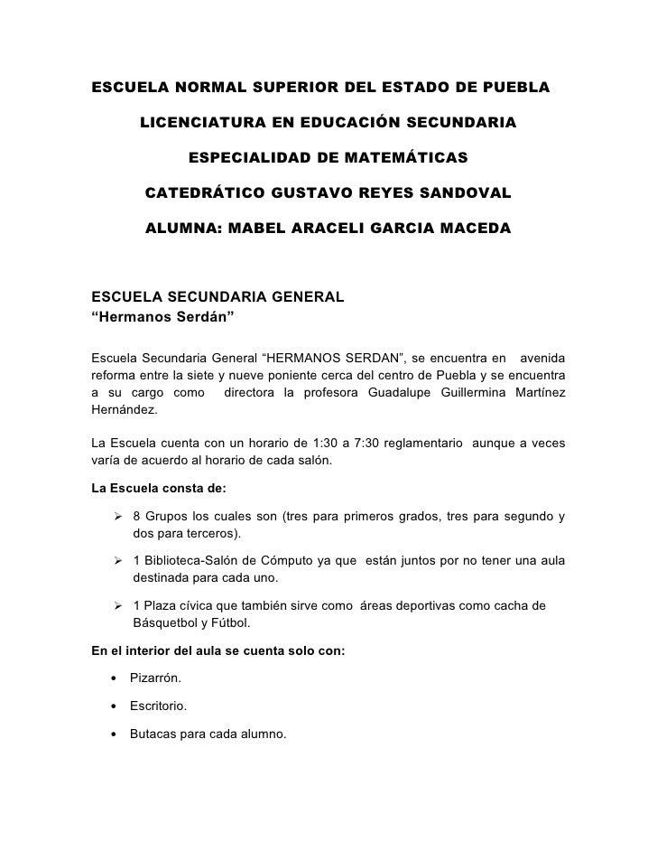 ESCUELA NORMAL SUPERIOR DEL ESTADO DE PUEBLA          LICENCIATURA EN EDUCACIÓN SECUNDARIA                       ESPECIALI...