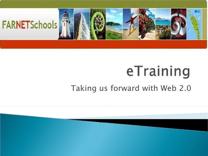 Taking us forward with Web 2.0