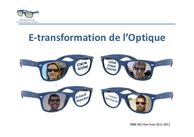 MBAMCIpartTimeE‐transfoOptique,Oct 2012               E‐transformationdel'Optique                                  ...
