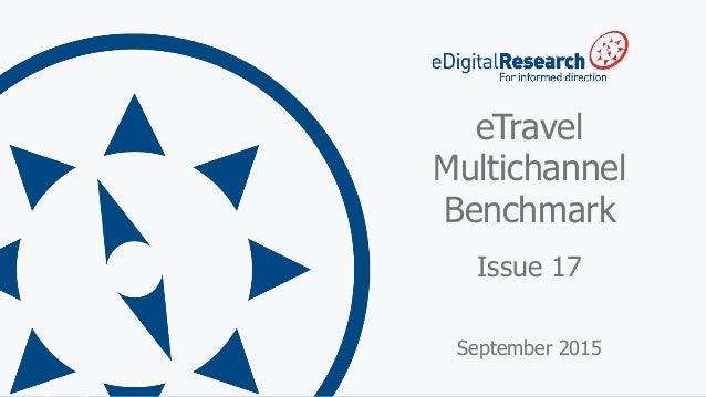 1 eTravel Multichannel Benchmark Issue 17 September 2015