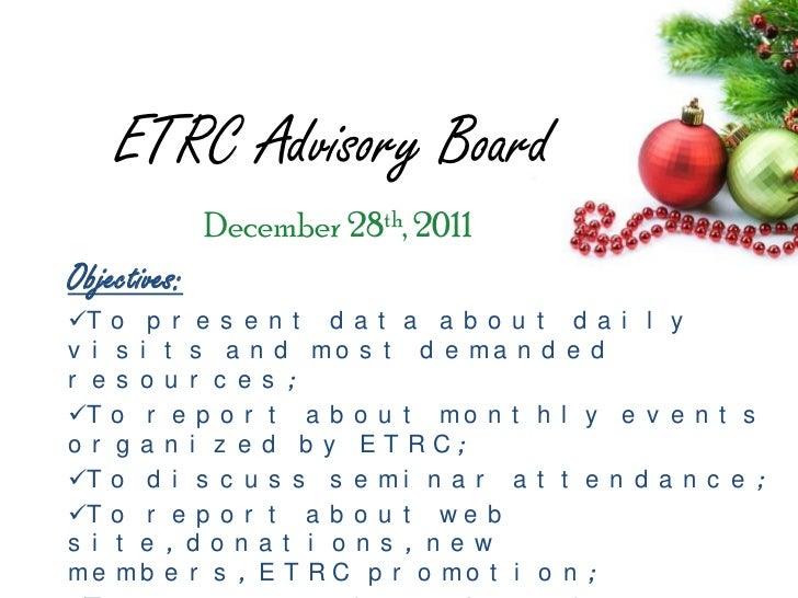 ETRC Advisory Board              December 28th, 2011Objectives:T o p r e s e n t d a t a a b o u t d a i l yv i s i t s a...