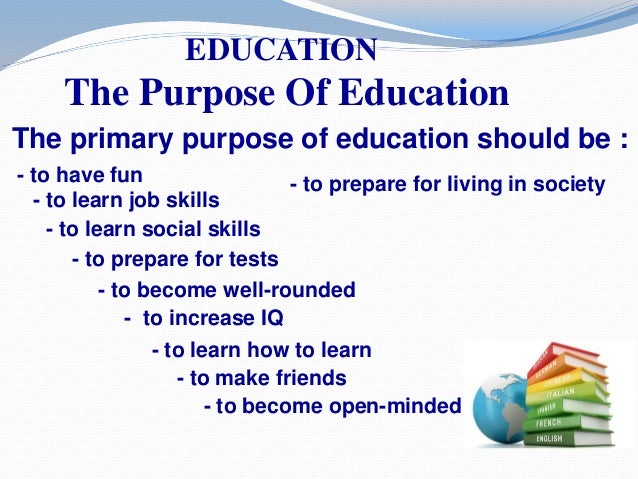 what should be the purpose of education