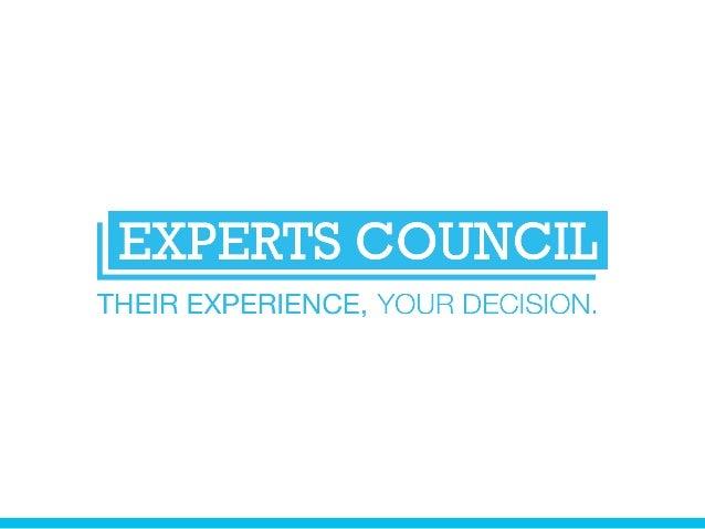 Experts Council met en relation ses clients avec les experts les plus qualifiés pour les aider à prendre les meilleures dé...