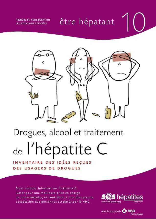 prendre en considération les situations associées  être hépatant  10  Drogues, alcool et traitement de  l'hépatite C  inve...