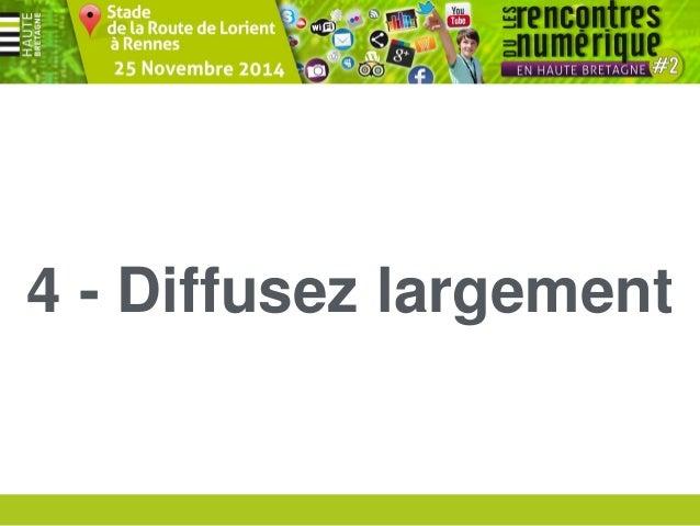 Rencontres du numérique #2 en Haute Bretagne - 25 Novembre 2013  Comité Départemental du Tourisme Haute Bretagne Ille-et-V...