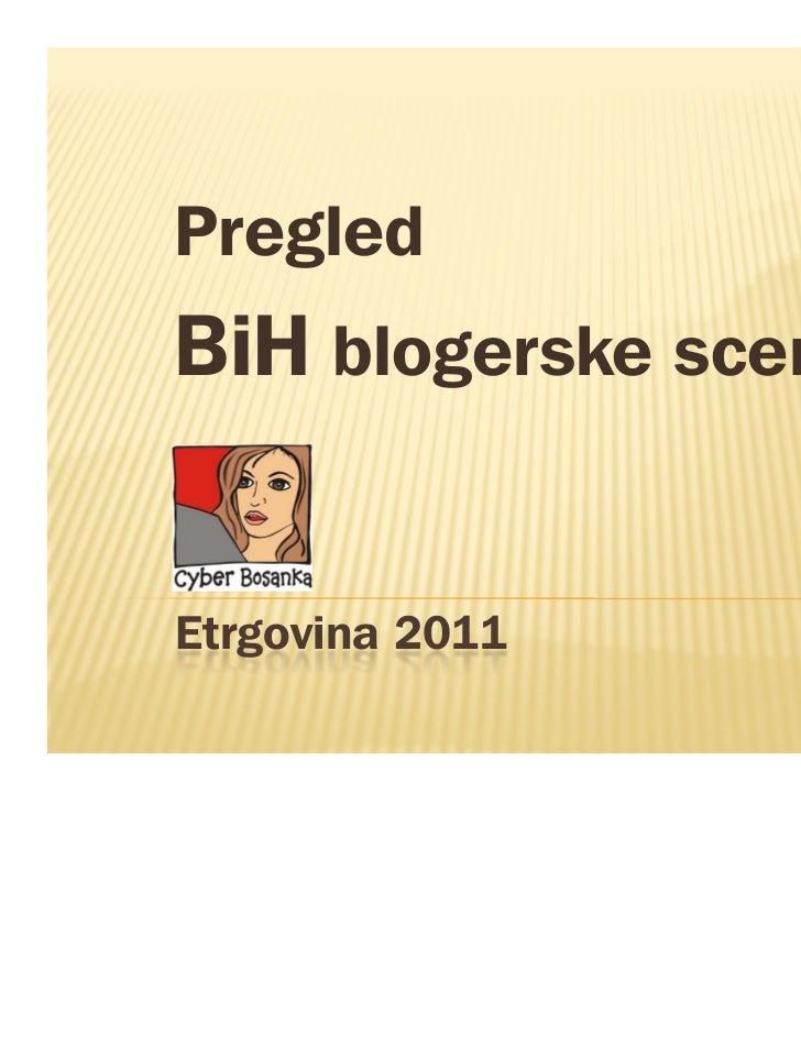PregledBiH blogerske sceneEtrgovina 2011