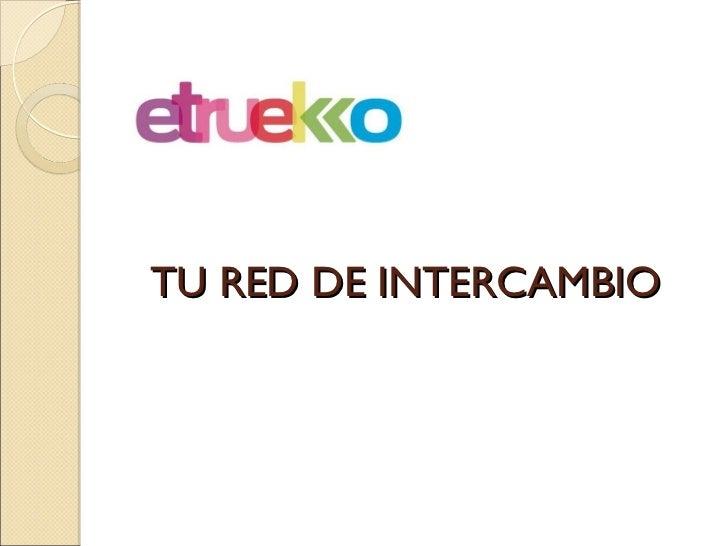 TU RED DE INTERCAMBIO
