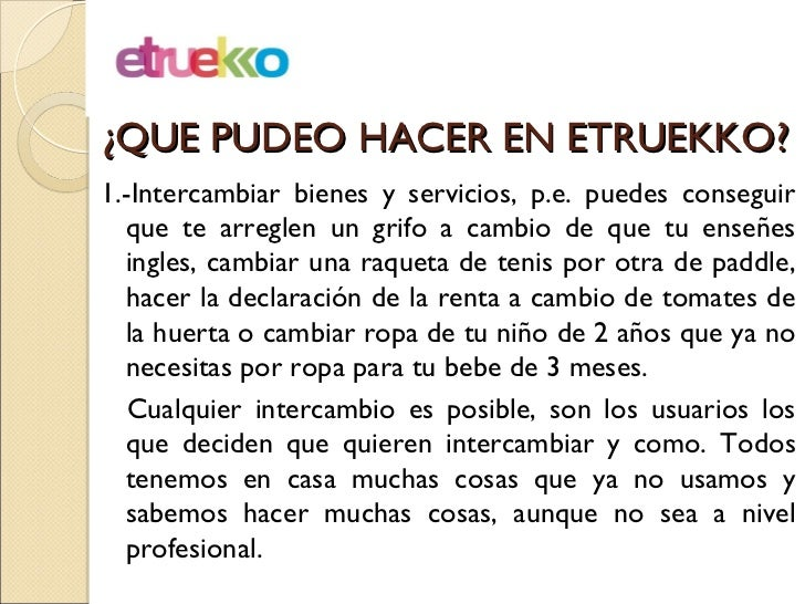 Etruekko. tu red de intercambio Slide 3