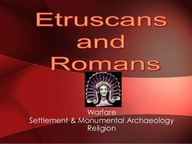 Warfare Settlement & Monumental Archaeology Religion