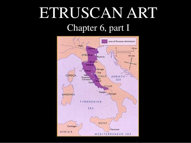 ETRUSCAN ART Chapter 6, part I