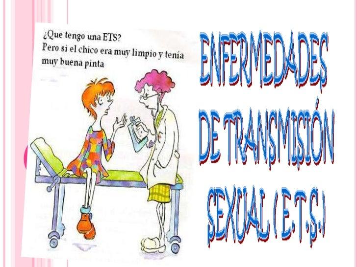 CLASIFICACIÓN ETS   A. Enfermedades de transmisión    sexual no virales:                  C. Enfermedades bacterianas:  ...