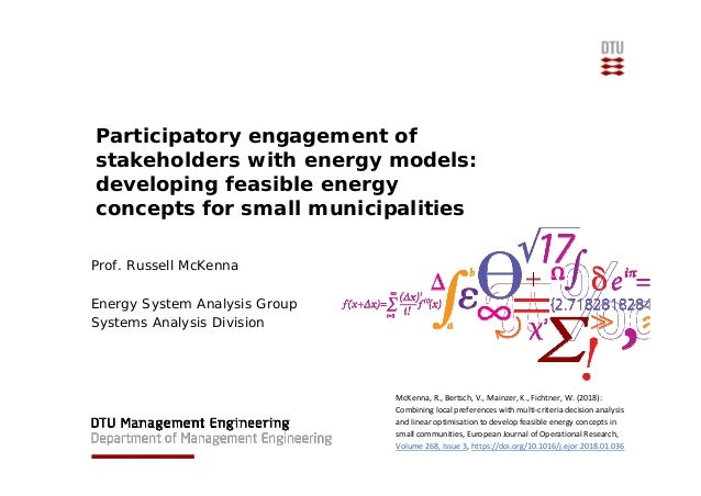 Participatory engagement of stakeholders with energy models: developing feasible energy concepts for small municipalities ...
