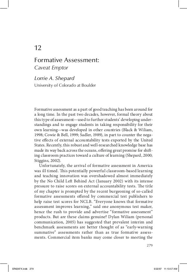 279 12 Formative Assessment: Caveat Emptor Lorrie A. Shepard University of Colorado at Boulder Formative assessment as a p...