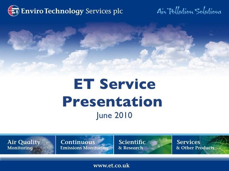 ET Service Presentation  June 2010