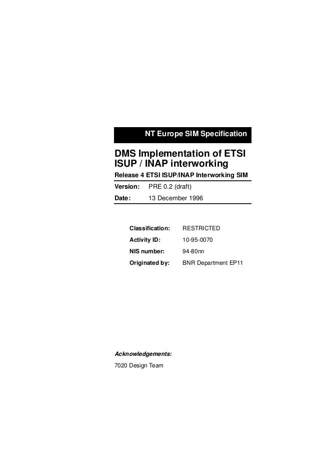 NT Europe SIM Specification DMS Implementation of ETSI ISUP / INAP interworking Release 4 ETSI ISUP/INAP Interworking SIM D...