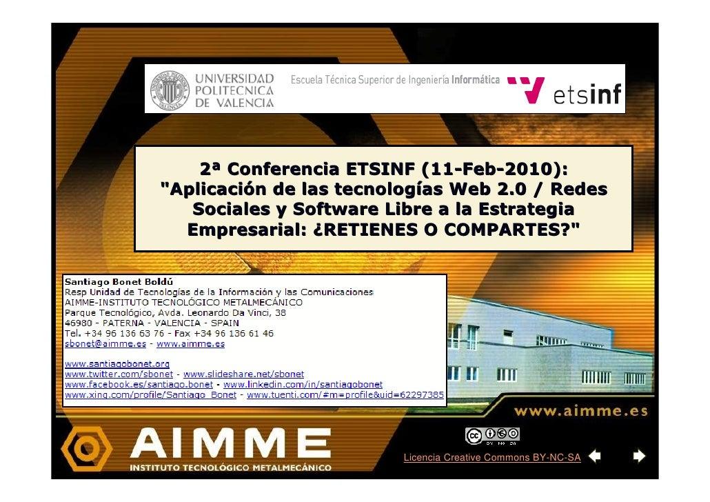 """2ª Conferencia ETSINF (11-Feb-2010): """"Aplicación de las tecnologías Web 2.0 / Redes    Sociales y Software Libre a la Estr..."""
