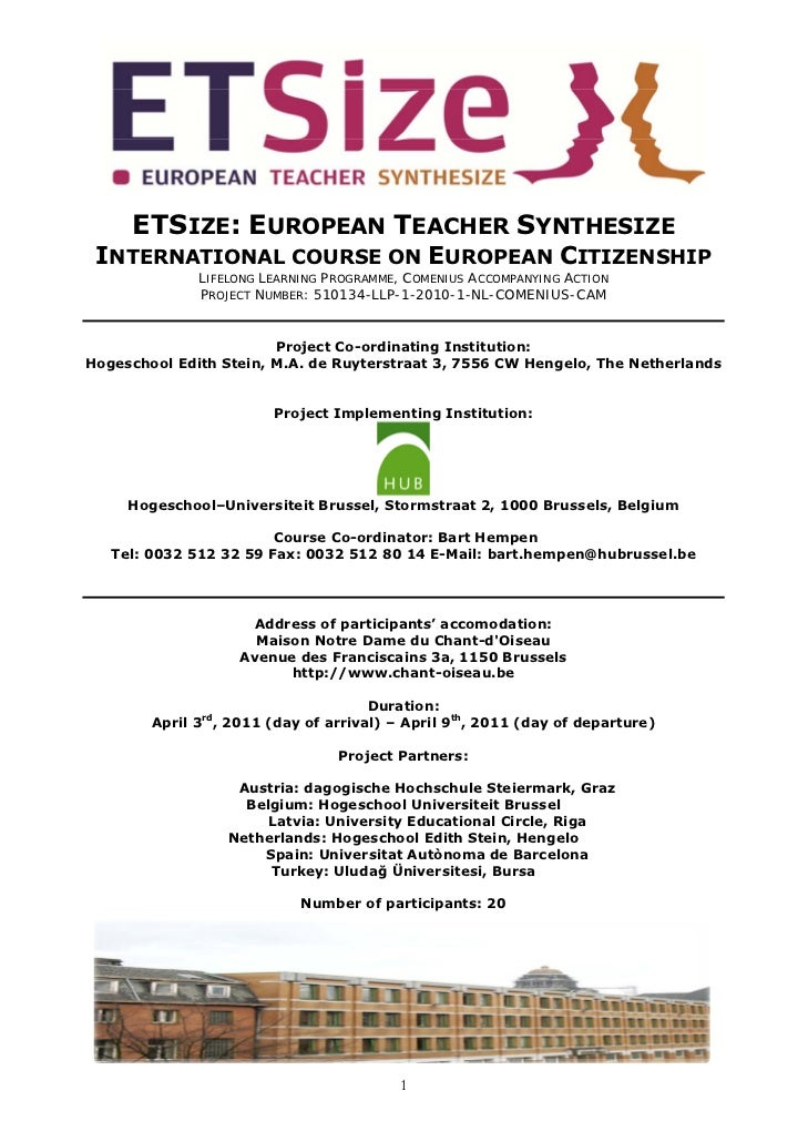 ETSIZE: EUROPEAN TEACHER SYNTHESIZE INTERNATIONAL COURSE ON EUROPEAN CITIZENSHIP              LIFELONG LEARNING PROGRAMME,...