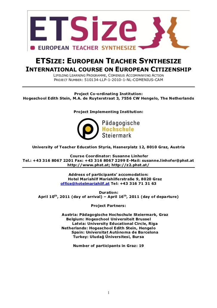 ETSIZE: EUROPEAN TEACHER SYNTHESIZE INTERNATIONAL COURSE ON EUROPEAN CITIZENSHIP              LIFELONG LEARNING PROGRAMME,...