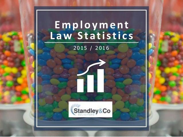 Employment Law Statistics 2015 / 2016