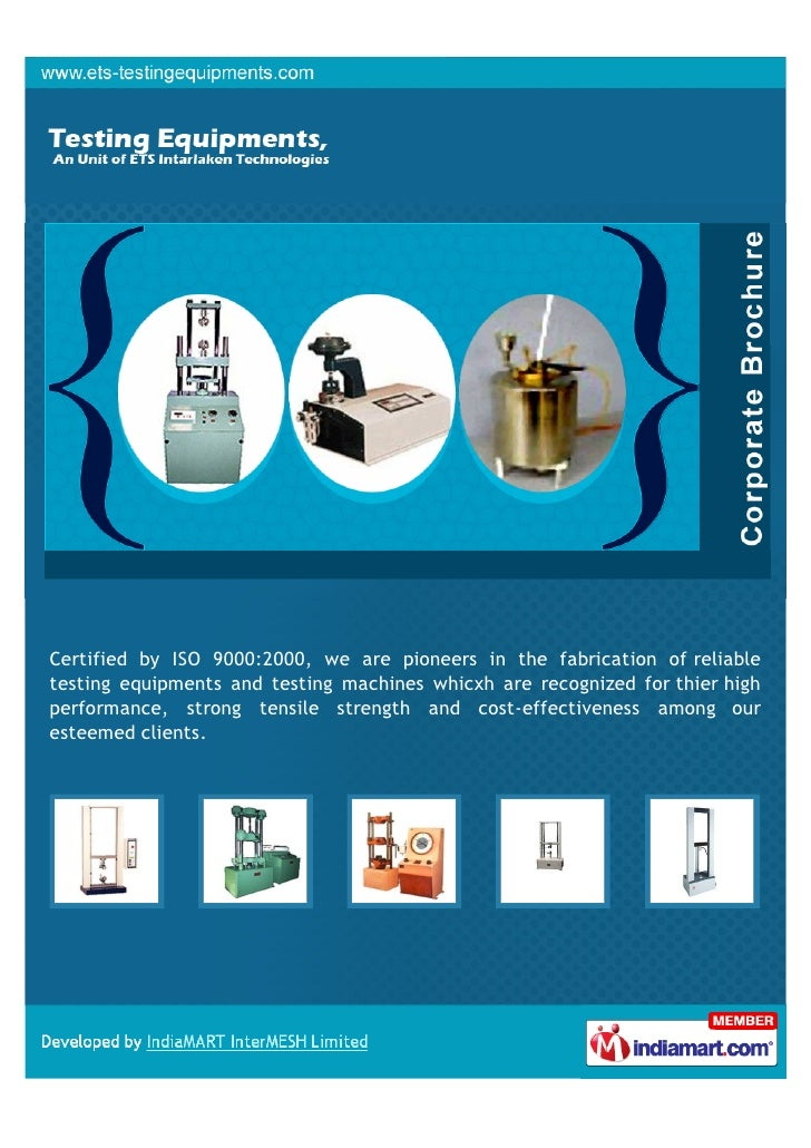 Certified by ISO 9000:2000, we are pioneers in the fabrication of reliabletesting equipments and testing machines whicxh a...