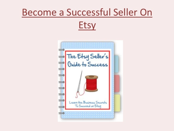 Become a Successful Seller On           Etsy