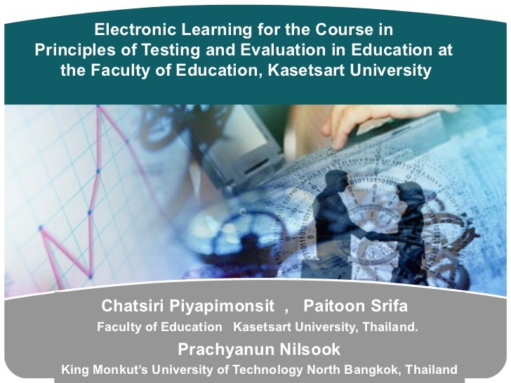 Electronic Learning for the Course inPrinciples of Testing and Evaluation in Education at   the Faculty of Education, Kase...