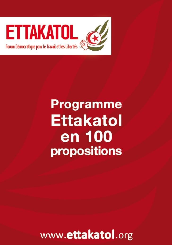 PrésentationEttakatol - Forum Démocratique pour le Travail et les Libertés est une formation politique qui a vu lejour bie...