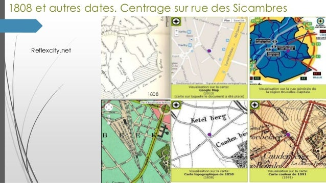 1808 et autres dates. Centrage sur rue des Sicambres  Reflexcity.net  1808