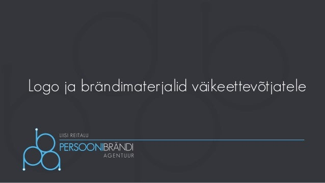 LIISI REITALU Logo ja brändimaterjalid väikeettevõtjatele
