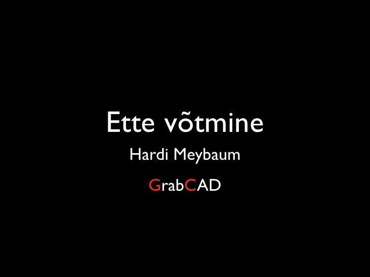 Ette võtmine  Hardi Meybaum    GrabCAD