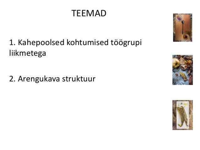 Eesti toidu arengukava koostamise protsess Slide 2