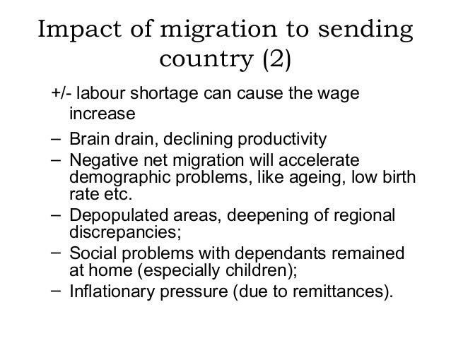 positive and negative effects of migration Mexico-us border: effects of illegal immigration on  there are a few positive effects of illegal  i think that the negative effects outnumber and outweigh the.