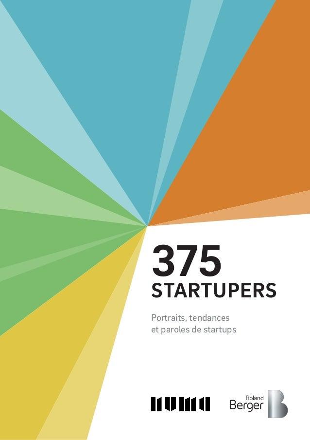 Portraits, tendances et paroles de startups 375STARTUPERS