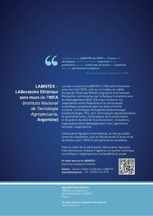 La présence du LABINTEX de l'INTA en France est stratégique car elle permet à l'Argentine de se positionner sur des recher...