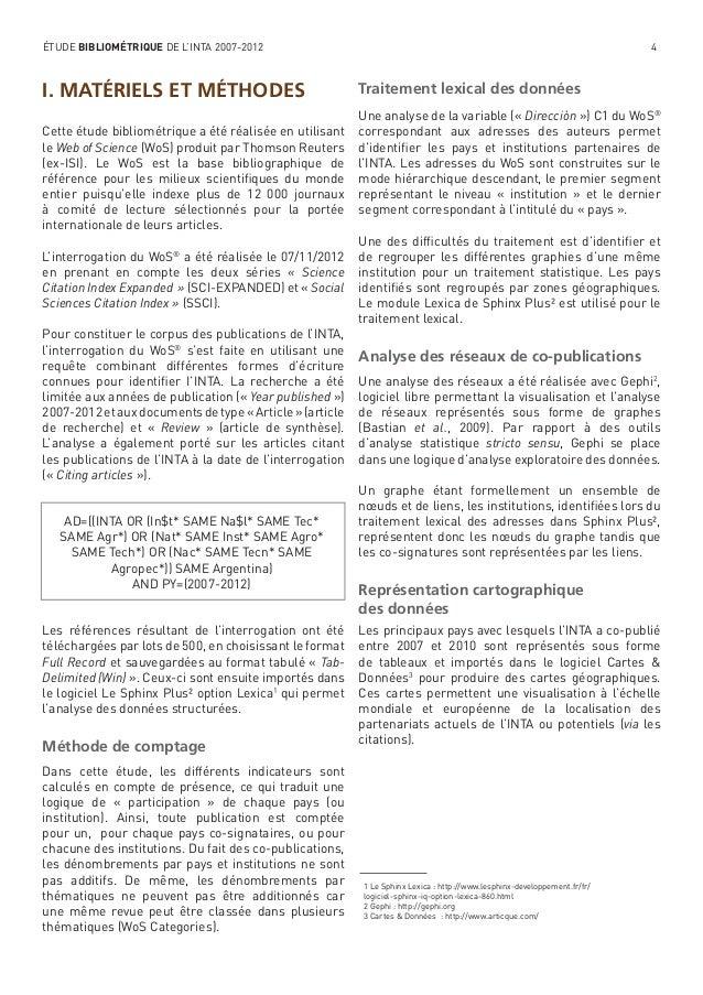 ÉTUDE BIBLIOMÉTRIQUE DE L'INTA 2007-2012  I. MATÉRIELS ET MÉTHODES Cette étude bibliométrique a été réalisée en utilisant ...