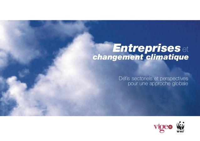 Entreprises et changement climatique Défis sectoriels et perspectives pour une approche globale