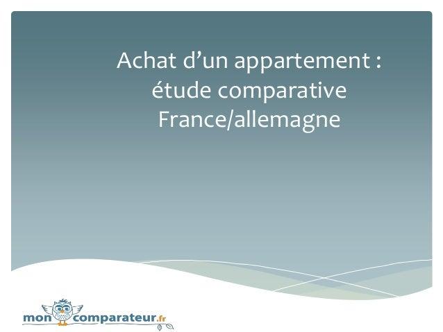 Achat d'un appartement : étude comparative France/allemagne