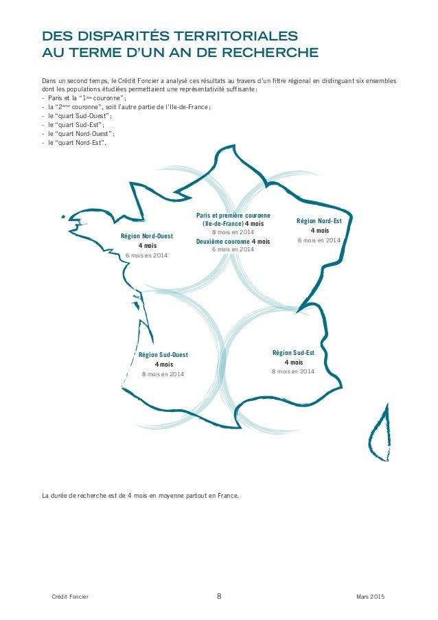 8Crédit Foncier Mars 2015 Des Disparités territoriales au terme D'un an De recherche Dans un second temps, le Crédit Fonci...