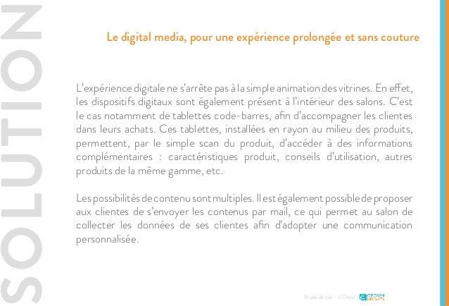 SOLUTIO L'expérience digitale ne s'arrête pas à la simple animation des vitrines. En effet, les dispositifs digitaux sont ...