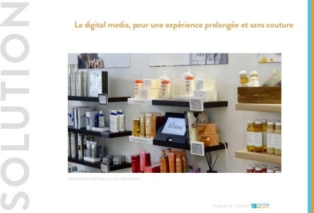 SOLUTIO Etude de cas - L'Oréal Le digital media, pour une expérience prolongée et sans couture Nos tablettes code-barres a...