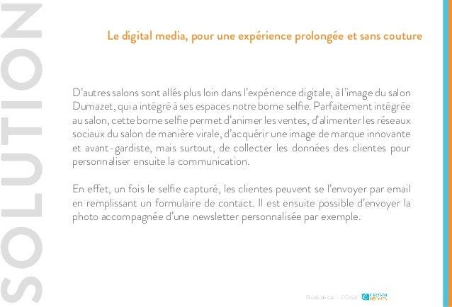 SOLUTIO D'autres salons sont allés plus loin dans l'expérience digitale, à l'image du salon Dumazet, qui a intégré à ses e...